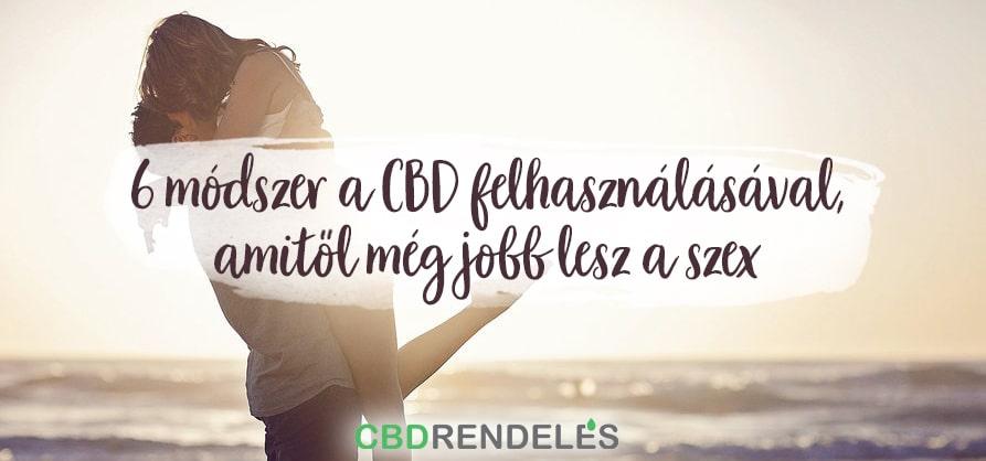 CBD olaj, amitől jobb lesz a szex